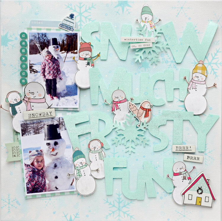 Snow much frosty fun