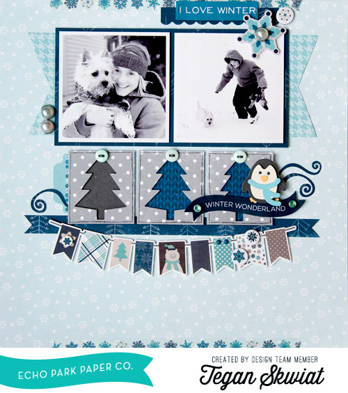 I Love Winter layout *Echo Park Paper*