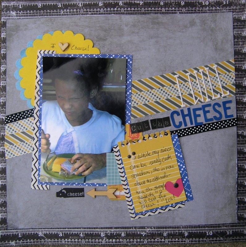 I'll cut the cheese!