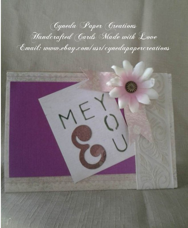 CYNEDA PAPER CREATIONS HANDMADE HAPPY ANNIVERSARY YOU AND ME GREETING CARD Updated about a week ago