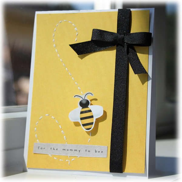 For the Mommy to Bee Card {hybrid}