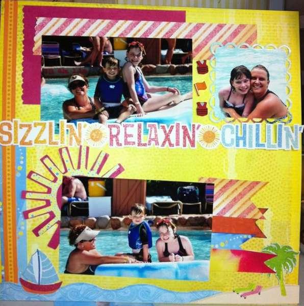 Sizzlin Relaxin Chillin