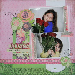 Roses are Girl's Best Friends