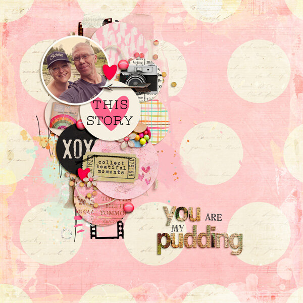 You are my pudding!
