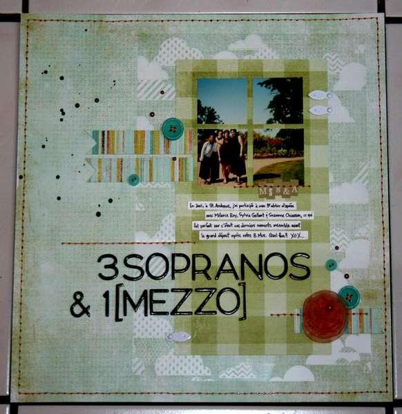 3 Sopranos & 1 Mezzo