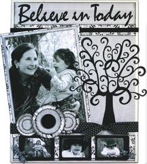Believe in Today