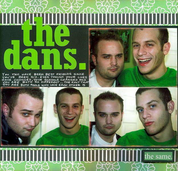 ==The Dans==