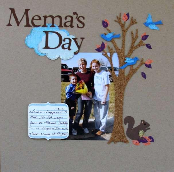 Mema's Day