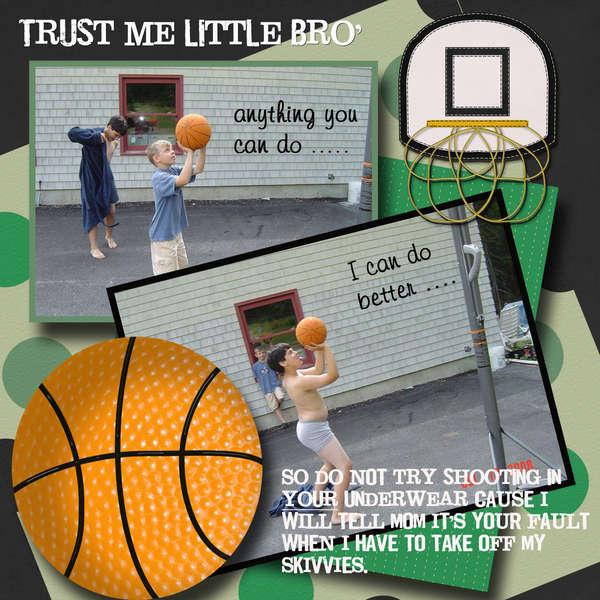 Trust Me Little Bro ----