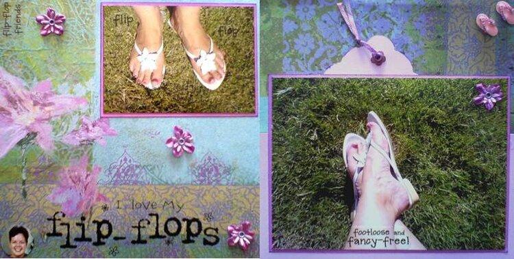 I Love My Flip Flops !