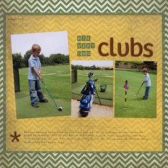 His Very Own Clubs