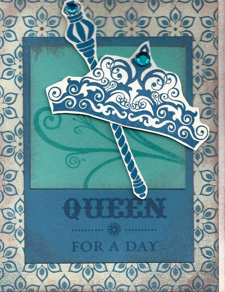 CTMH Queen For A Day Card