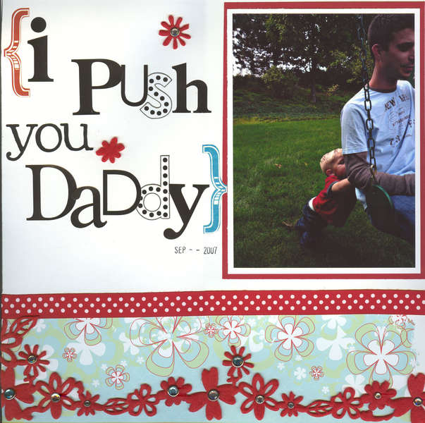 I Push You Daddy