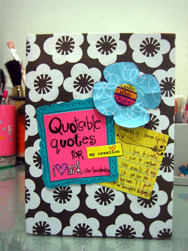 Quotable quotes for my creation_Altered notebook