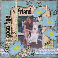 Good-bye My Friend  ***MY CREATIVE SCRAPBOOK**