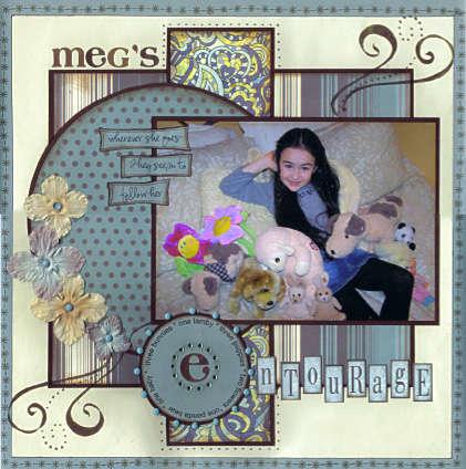 Meg's Entourage