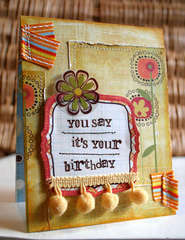 You Say It's Your Birthday