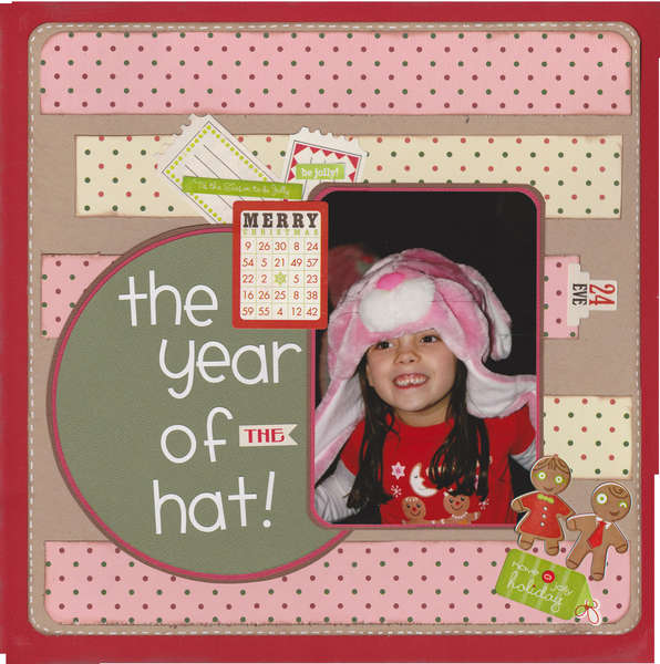 The year of the hat!