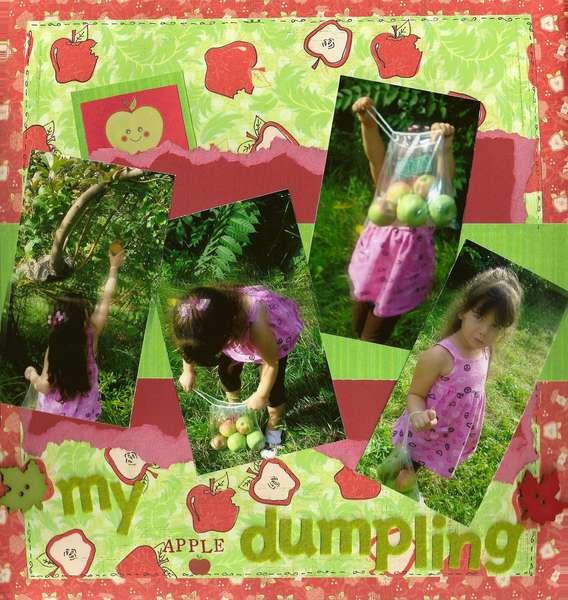 My little apple dumpling!