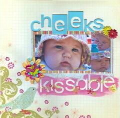 cheeks so kissable