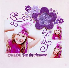 Chloe You Are Awesome