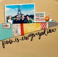 Paris is Always a Good Idea by Kelly Purkey