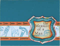 Measure of a Man Card - Technique Tuesday