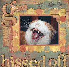Hissed Off