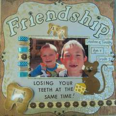 Friendship is...  loosing your teeth at the same time!