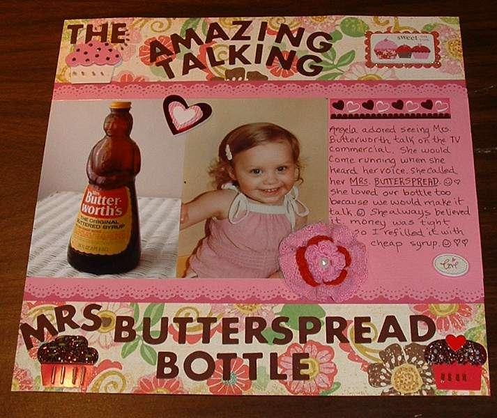The amazing talking Mrs. Butterspread bottle  Angela