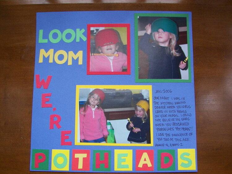 Look Mom! We're Potheads!