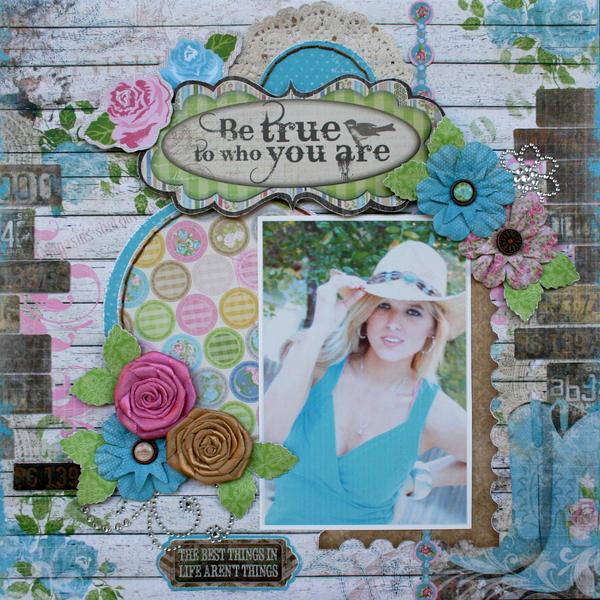 Be True ** Bo Bunny Prairie Chic**