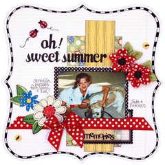 Oh Sweet Summer