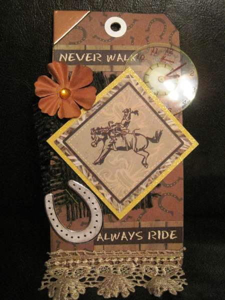 Never Walk, Always Ride Tag