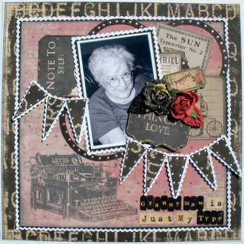 Granny Maw is just my Type ~My Creative Scrapbook DT~