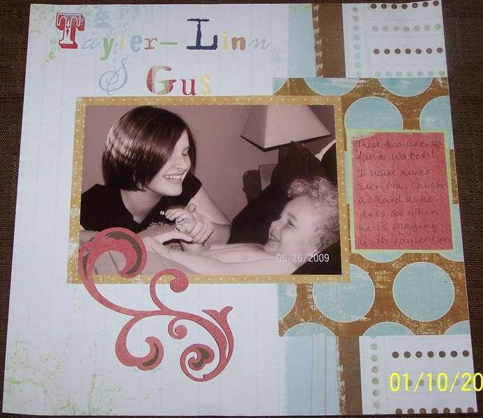 Tayler-Linn & Gus