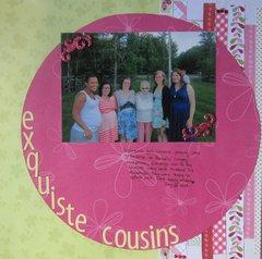 Exquiste Cousins