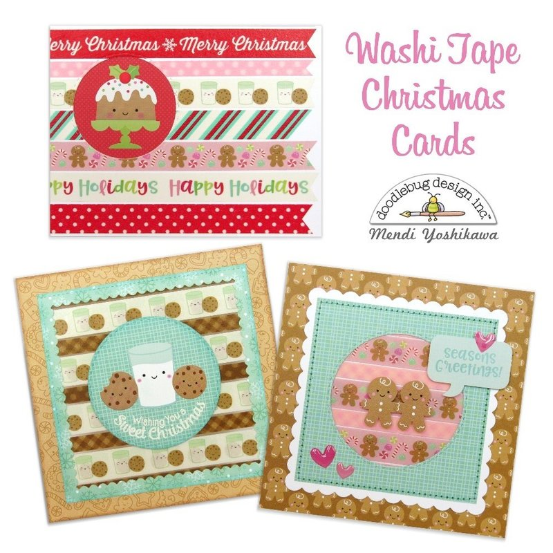 Doodlebug Milk & Cookies Washi Tape Christmas Cards by Mendi Yoshikawa