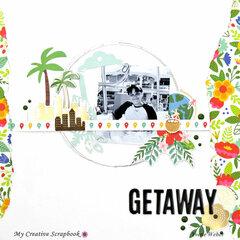 Getaway...