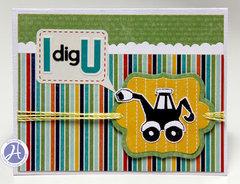 I dig U card by Kim Holmes