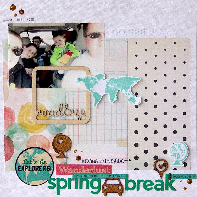 Spring Break {Scraptastic Kit Club}