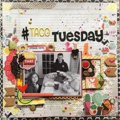 #Taco Tuesday