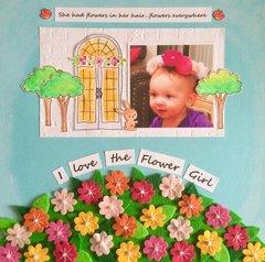 I Love the Flower Girl