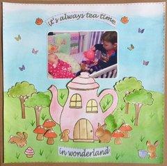 It's Always Tea Time In Wonderland