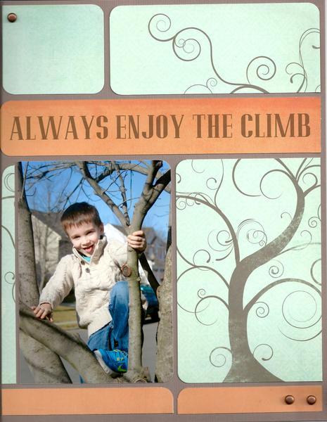 Always Enjoy the Climb
