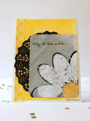 Daisy, Hey It Has Been Awhile Card