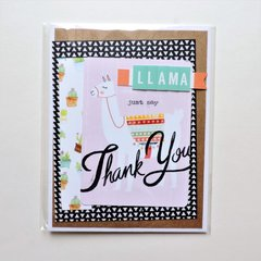 Llama Just Say Thank You Card