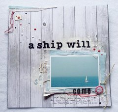 A ship will come