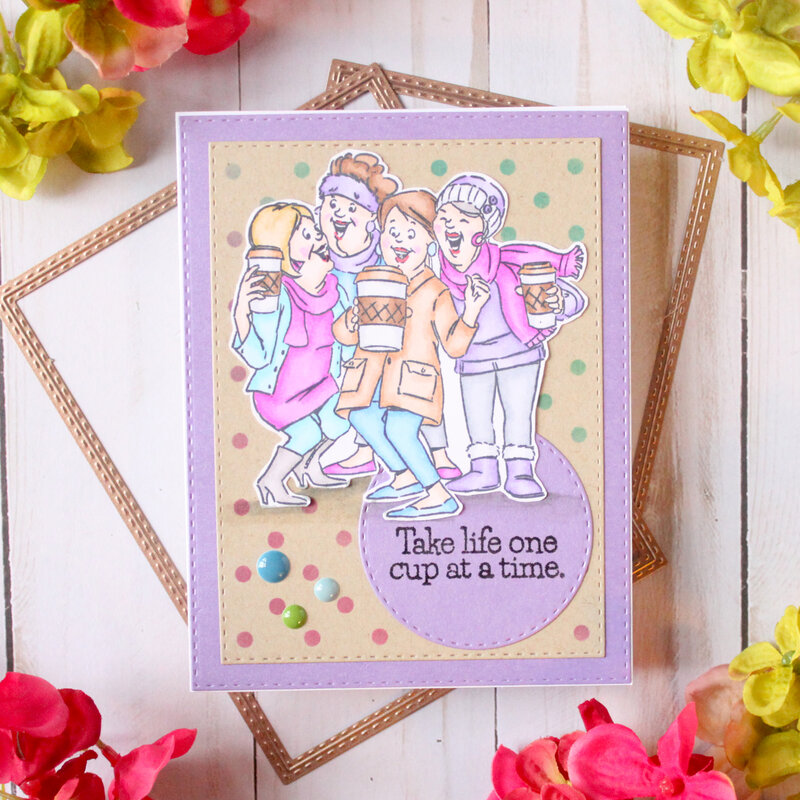 Take life one cup at a time- Card