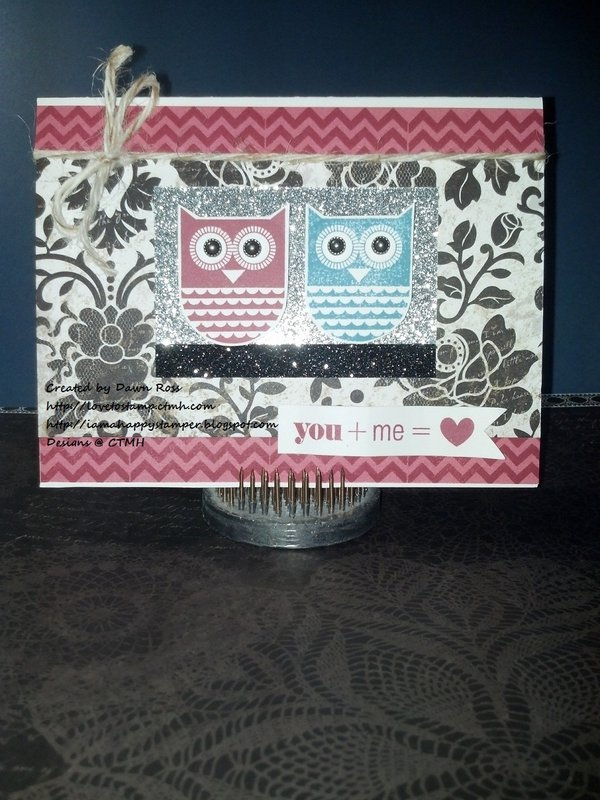 CTMH For Always & Whooo's Your Valentine Card by Dawn Ross